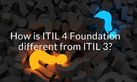 How is ITIL 4 Foundation different from ITIL 3?